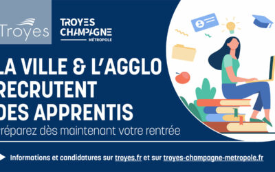 Troyes Champagne Métropole recherche 2 apprentis